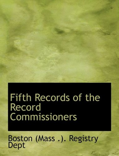 9780554846958: Fifth Records of the Record Commissioners