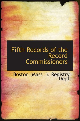 9780554847023: Fifth Records of the Record Commissioners