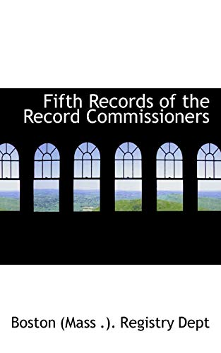 9780554847030: Fifth Records of the Record Commissioners