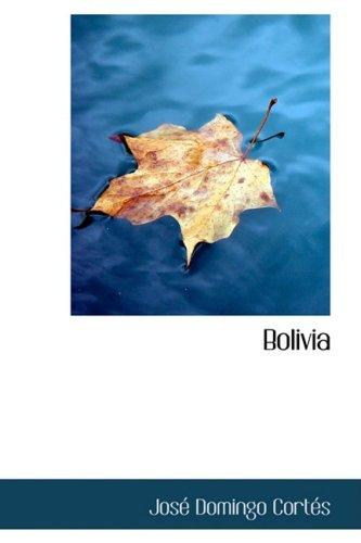9780554847221: Bolivia
