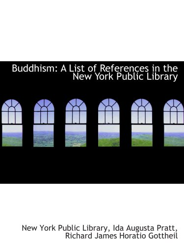 9780554851136: Buddhism: A List of References in the New York Public Library