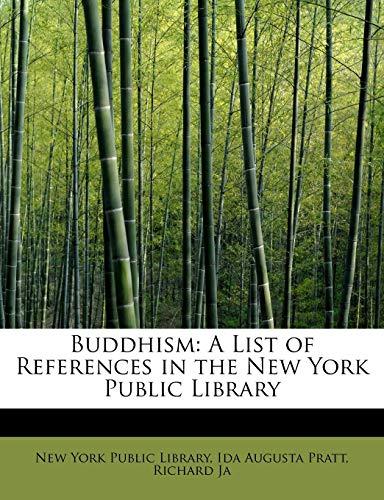 9780554851167: Buddhism: A List of References in the New York Public Library