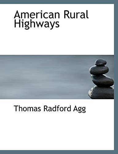 9780554853796: American Rural Highways (Large Print Edition)
