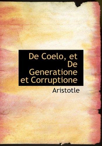9780554854786: De Coelo, et De Generatione et Corruptione (Large Print Edition) (French Edition)