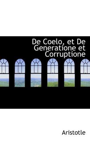 9780554854885: De Coelo, et De Generatione et Corruptione (French Edition)