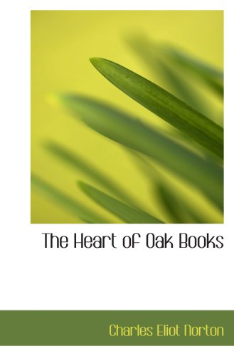9780554856759: The Heart of Oak Books