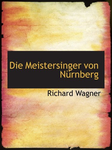 9780554860497: Die Meistersinger von Nürnberg