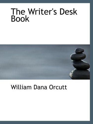 9780554860770: The Writer's Desk Book