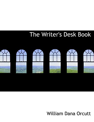 9780554860848: The Writer's Desk Book (Large Print Edition)