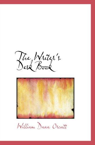 9780554860879: The Writer's Desk Book
