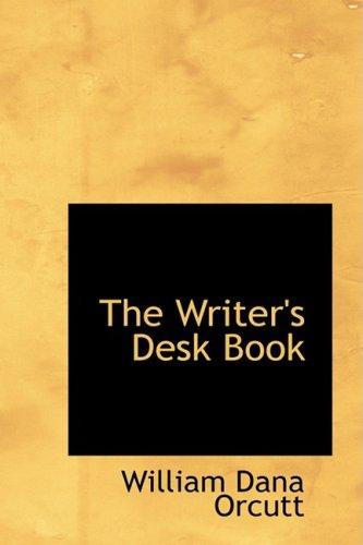 9780554860930: The Writer's Desk Book