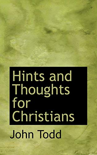 9780554862330: Hints and Thoughts for Christians