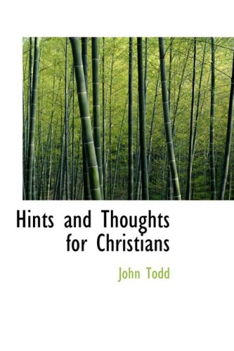 9780554862354: Hints and Thoughts for Christians