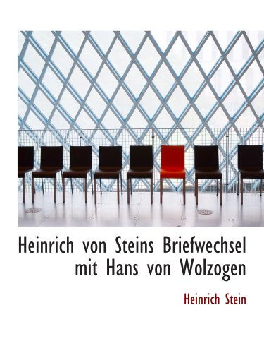 9780554863634: Heinrich von Steins Briefwechsel mit Hans von Wolzogen