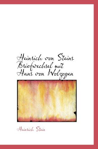 9780554863696: Heinrich von Steins Briefwechsel mit Hans von Wolzogen
