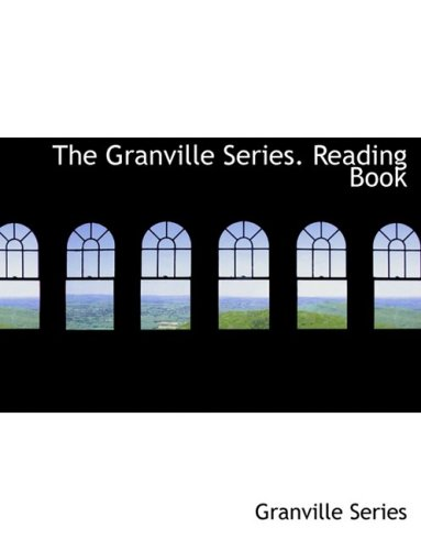 9780554863801: The Granville Series. Reading Book (Large Print Edition)