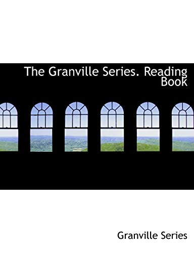 9780554863818: The Granville Series. Reading Book (Large Print Edition)