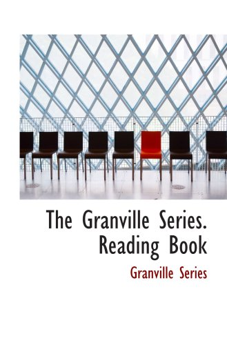 9780554863825: The Granville Series. Reading Book
