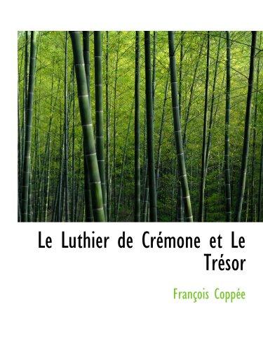 9780554864778: Le Luthier de Cr�mone et Le Tr�sor