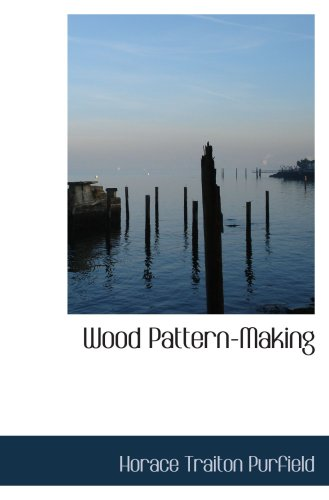 9780554869292: Wood Pattern-Making