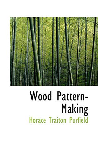 9780554869315: Wood Pattern-Making