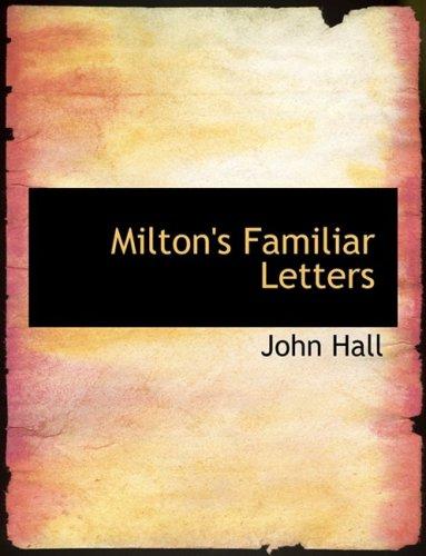 9780554872711: Milton's Familiar Letters (Large Print Edition)