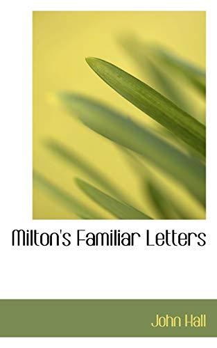 9780554872773: Milton's Familiar Letters