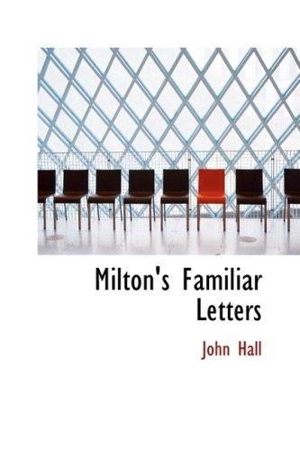 9780554872803: Milton's Familiar Letters