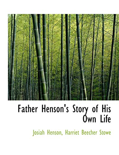 9780554876887: Father Henson's Story of His Own Life (Large Print Edition)