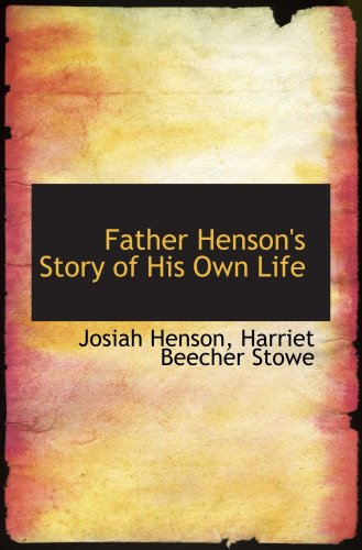 9780554876924: Father Henson's Story of His Own Life
