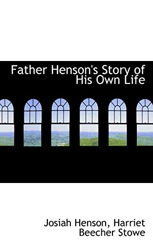 9780554876931: Father Henson's Story of His Own Life