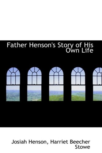 9780554876962: Father Henson's Story of His Own Life