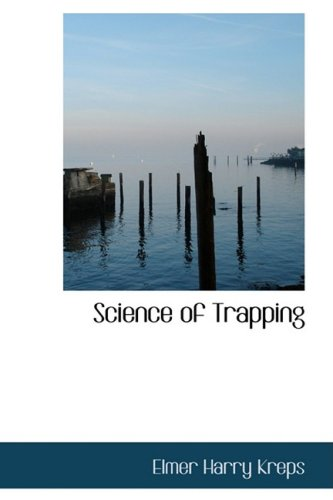 9780554877365: Science of Trapping