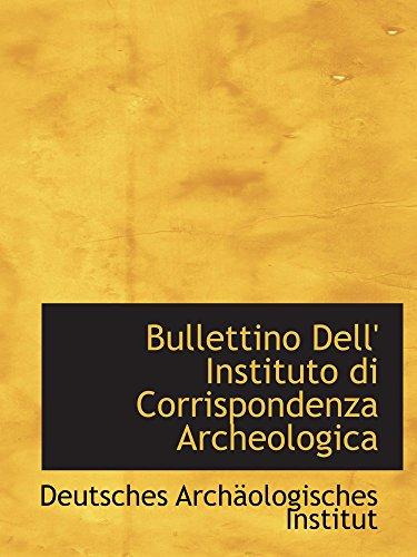 9780554884073: Bullettino Dell' Instituto di Corrispondenza Archeologica