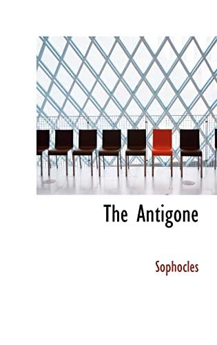 9780554886978: The Antigone (Bibliobazaar Reproduction Series)