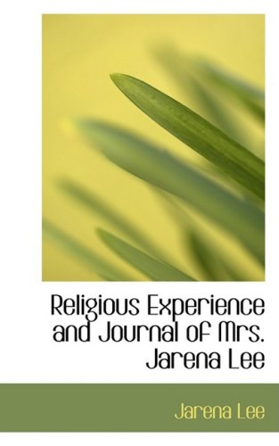 9780554889832: Religious Experience and Journal of Mrs. Jarena Lee