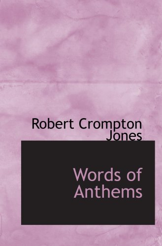 9780554892016: Words of Anthems
