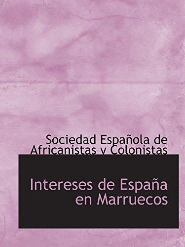 9780554893396: Intereses de España en Marruecos