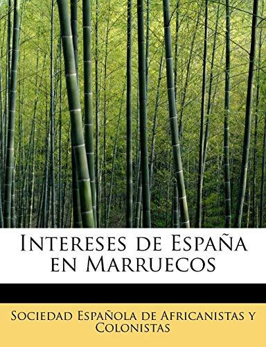 9780554893433: Intereses de España en Marruecos