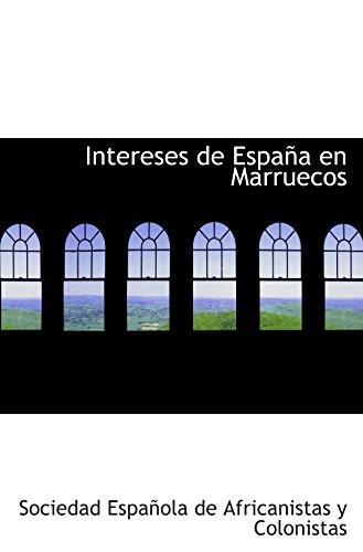 9780554893457: Intereses de España en Marruecos