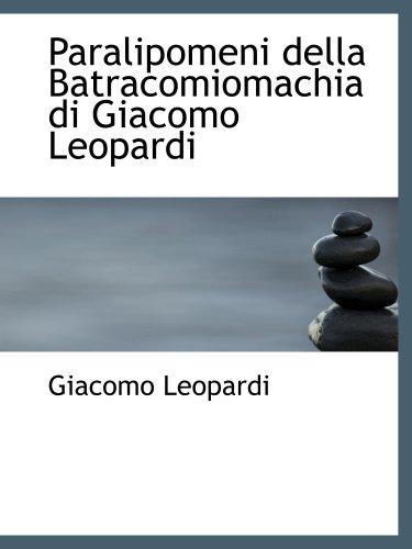 9780554904757: Paralipomeni della Batracomiomachia di Giacomo Leopardi