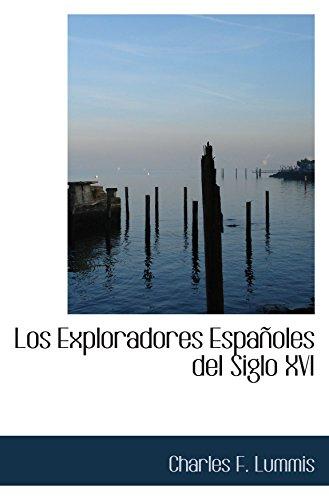 9780554909219: Los Exploradores Españoles del Siglo XVI (Catalan Edition)