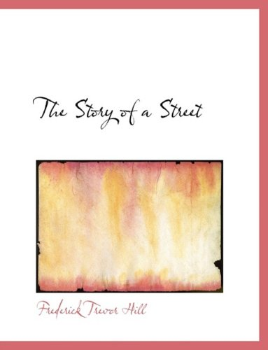9780554910178: The Story of a Street (Large Print Edition)