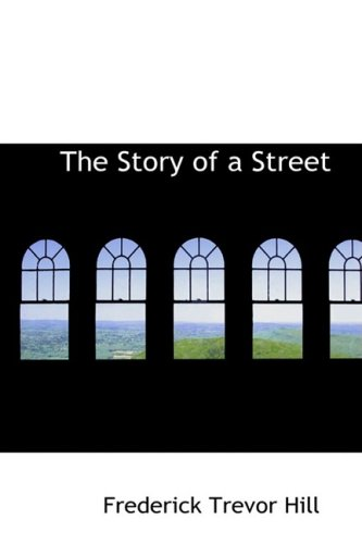 9780554910222: The Story of a Street
