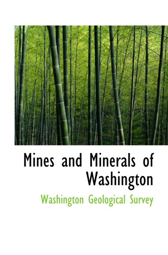 9780554911465: Mines and Minerals of Washington
