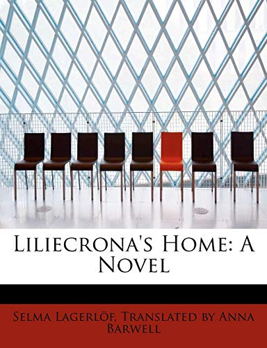 Liliecrona s Home (Paperback): Translated By Anna