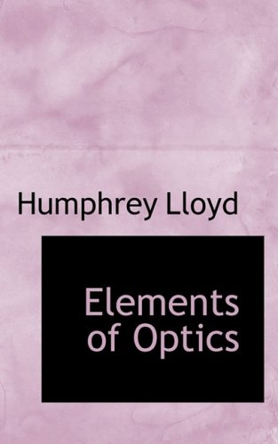 9780554927695: Elements of Optics