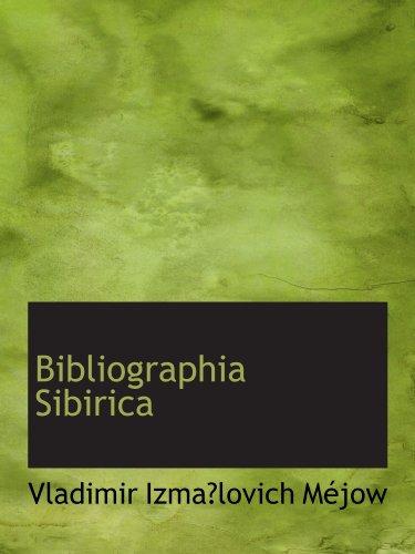 9780554929491: Bibliographia Sibirica
