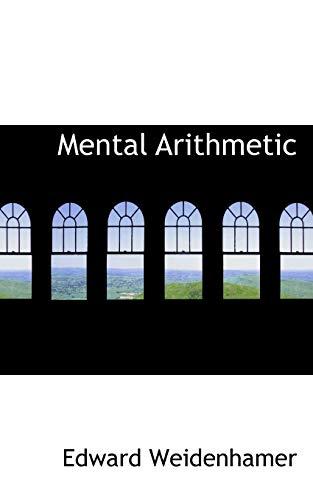 Mental Arithmetic (Paperback): Edward Weidenhamer