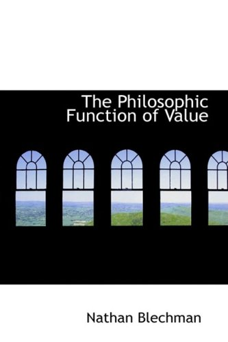 9780554930398: The Philosophic Function of Value